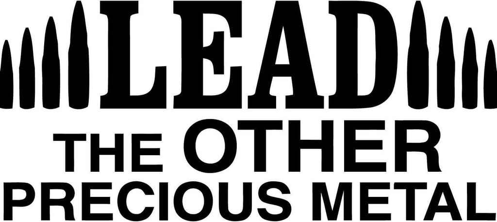 Lead The Other Precious Metal Vinyl Car Window Laptop Decal Sticker