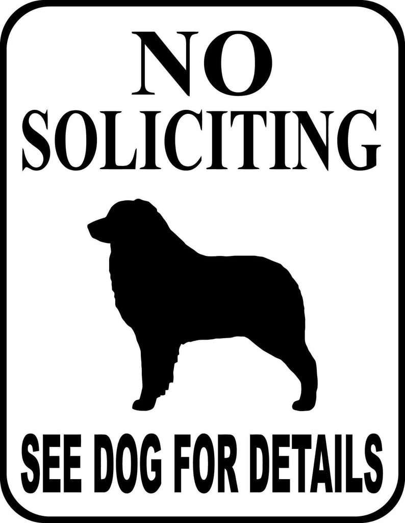 No Soliciting See Dog For Details - Australian Shepherd - Vinyl Car Window and Laptop Decal Sticker - Decal - Car and Laptop Window Decal Sticker - 1