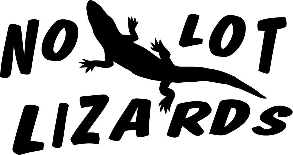 No lot lizards Vinyl Car Window Laptop Decal Sticker
