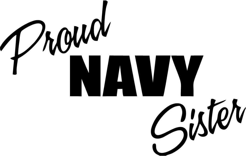 Proud Navy Sister - Vinyl Car Window and Laptop Decal Sticker - Decal - Car and Laptop Window Decal Sticker - 1
