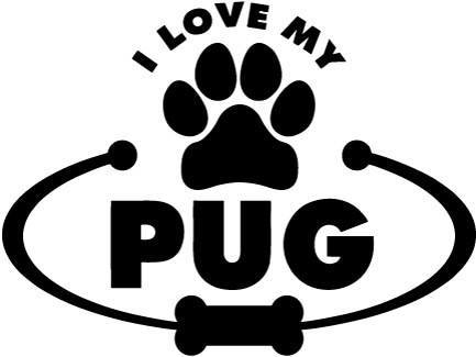 Pug Dog Paw Bone I Love My Vinyl Car Window Laptop Decal Sticker