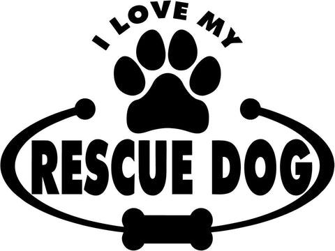 Rescue Dog Paw Bone I Love My Vinyl Car Window Laptop Decal Sticker