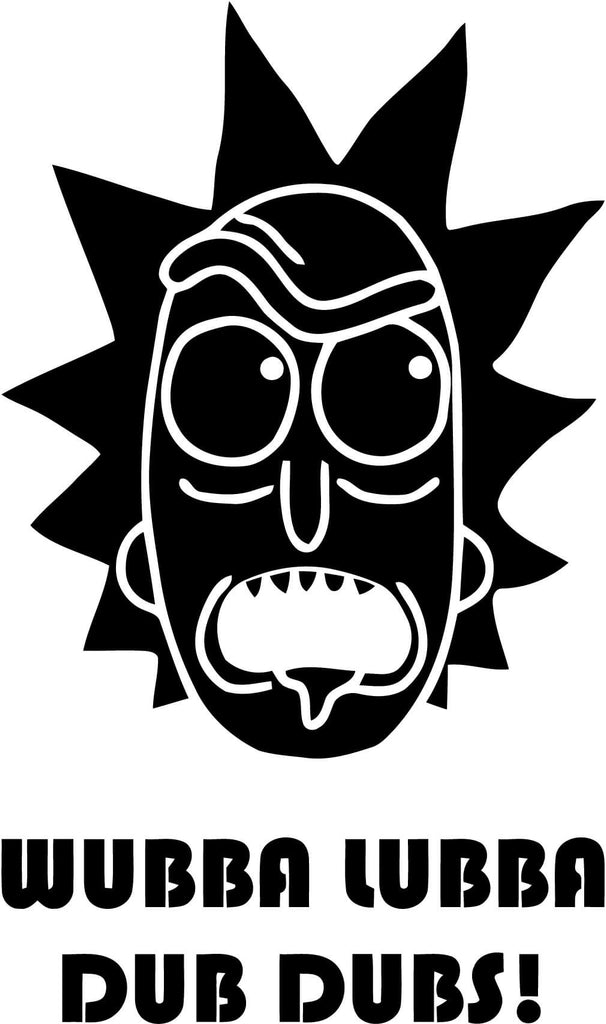 Rick and Morty Rick Wubba Lubba Dub Dubs Vinyl Car Window Laptop Decal Sticker