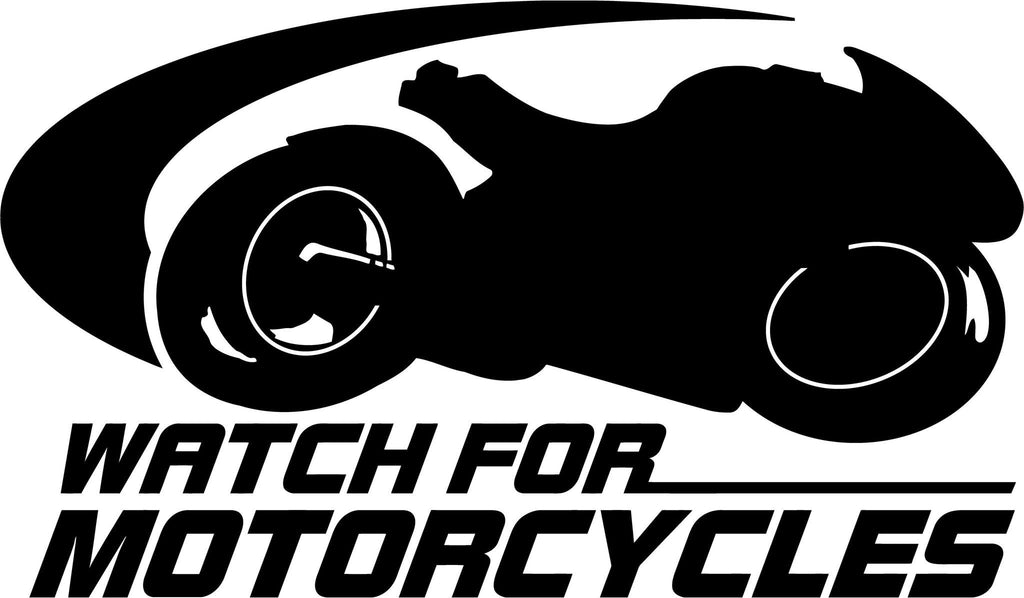 Watch for Motorcycles Vinyl Car Window Laptop Decal Sticker