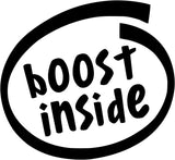 Boost Inside - Vinyl Car Window and Laptop Decal Sticker - Decal - Car and Laptop Window Decal Sticker - 1