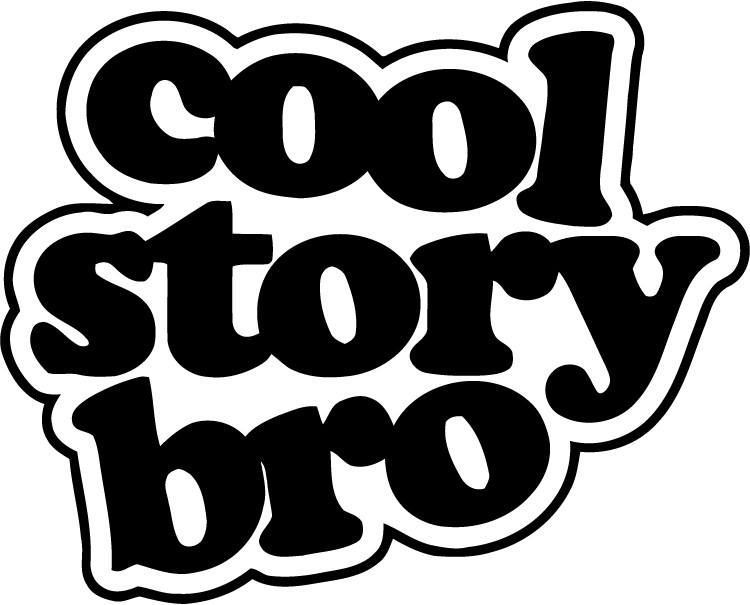 Cool Story Bro - Variation 2 - Vinyl Car Window and Laptop Decal Sticker - Decal - Car and Laptop Window Decal Sticker - 1