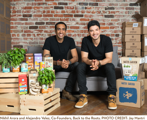 Nikhil Arora & Alejandro Velez, Co-Founders Back to the Roots