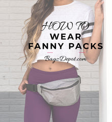 How-to-wear-fanny-packs_BagzDepot