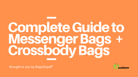 complete guide to messenger bags and crossbody bags blog banner