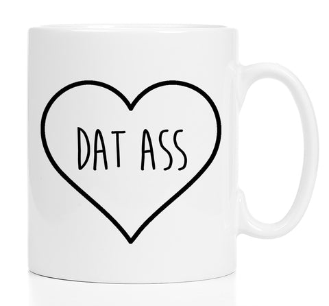 Coffee Mug - Dat Ass - 15 Oz Mug