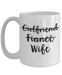 Coffee Mug - Fiance Gifts - Fiance Gifts For Her - Wife Gifts - Fiance Gifts For Women - Wife Gifts - Engagement Gifts - White Coffee Mug