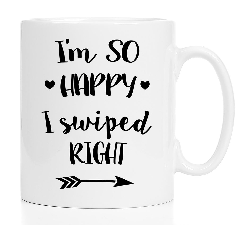 Coffee Mug - I'm So Happy I Swiped Right - 15 Oz Mug