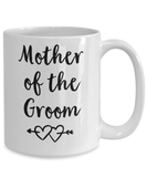 Coffee Mug - Mother Of The Groom - Mother Of The Groom Gifts - Grooms Mother - In Law Wedding Gift - Parents Wedding Gift - Mom Wedding Mug - White Coffee Mug