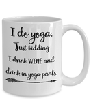 Coffee Mug - Wine Mug - Wine Coffee Mug - Yoga Mug - Yoga Coffee Mug - Gifts For Her - Gifts For Girlfriend - Funny Gifts For Mom - Gift For Sister - Best Friend Gift - Sarcastic Mug - Lularoe Style - White Coffee Mug