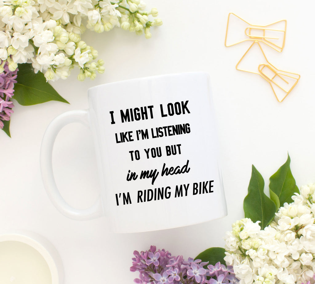 Bike Gifts - Bicycle Mug - Motorcycle Mug - Funny Bike Mug - Funny Mug - Cyclist Mug