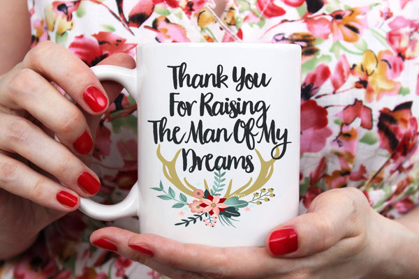 Thank You For Raising The Man Of The Dreams Gift for Bride Moms Bridal Wedding Announcement Engagement Groomsmen Gift In Law Gift