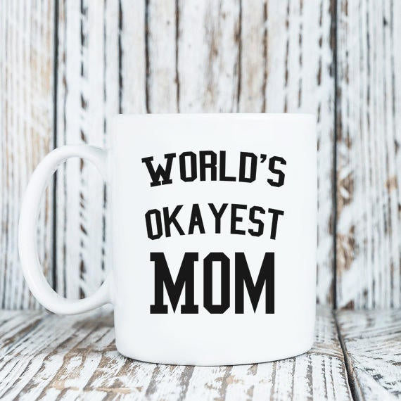 Worlds Okaest Mom Mug Coffee Mug Wife Pregnancy Announcement Mothers Day Gift from Daughter Moms New Mom Mug Gift For Mom Grandma Funny