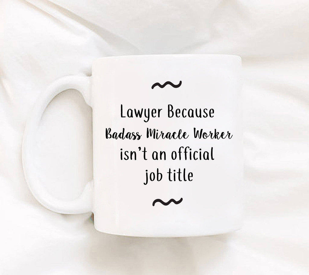 Lawyer Mug Funny Lawyer Mug Attorney Mug Funny Mug For Lawyer Miracle Worker Mug Gift For Lawyer Thank You Gift