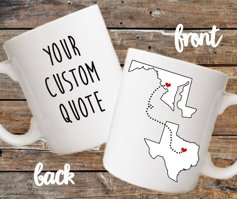 Custom Distance Mug Long Distance Relationship Mug All States Available Gift for friend Best Friend friend Gifts Map USA LDR Mug