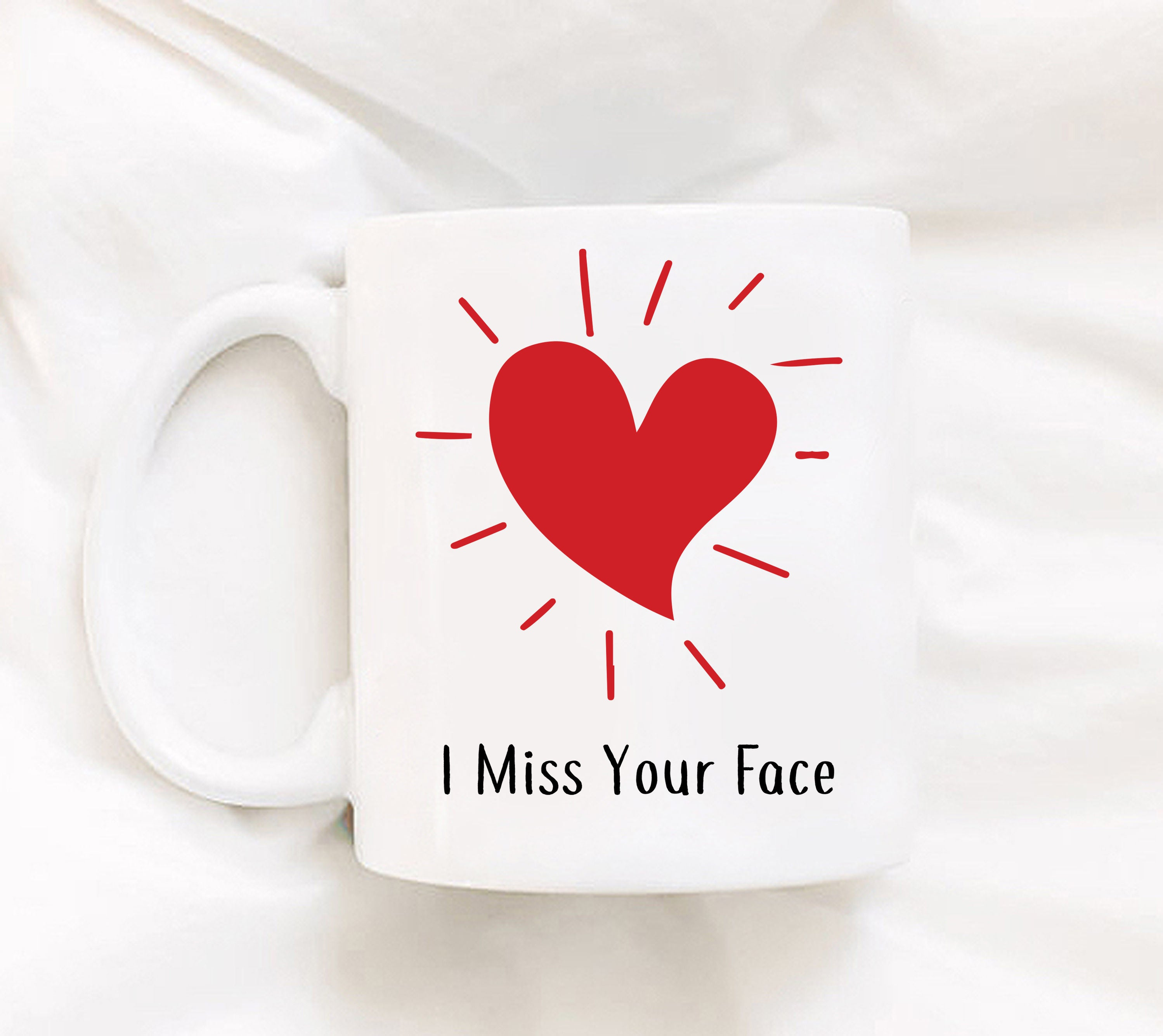 I Miss Your Face Cup Of Heart Heart Mug Cute Miss You Mug I Miss You A Lot Mug Mug For Missing Someone Thinking Of You Mug For Coffee or Tea