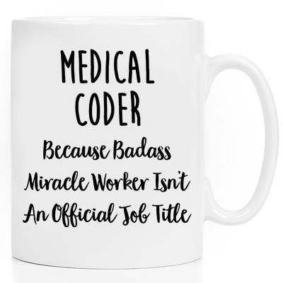 Mugs With Sayings  Ceramic Mug Coffee Cup Gift For Her Gift For Him Coworker Gift Medical Coder Mug Medical Coder Gift