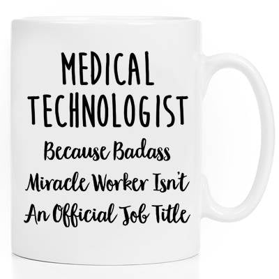 Mugs With Sayings Ceramic Mug Coffee Cup Gift For Her Gift For Him Tea Cup Coworker Gift Medical Technologist Med Tech Mug