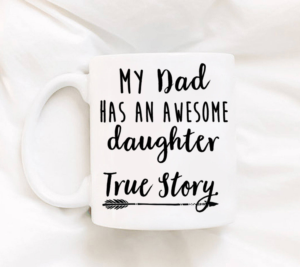 Gifts From Daughter To Dad - Dad Gifts - Fathers Day Gift - Funny Dad Gifts - Fathers Day Mug - Dad Gift From Daughter - Gift From Daughter