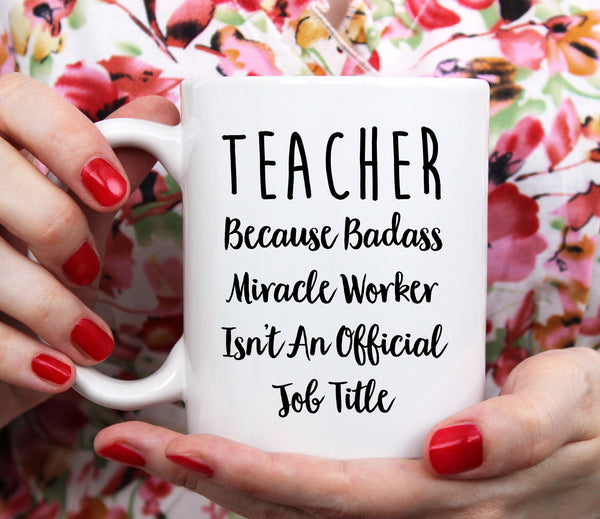 Teacher Gifts Teacher Mug Teacher Decor Gifts For Teacher Coffee Mug Funny Mug Sarcastic Gifts For Him For Her Coworker