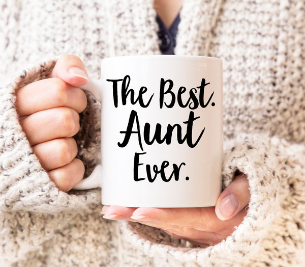 Aunt Mug Best Aunt Ever Mug Gift For Aunt Thank You Gift For Aunt Aunt Coffee Mug New Aunt