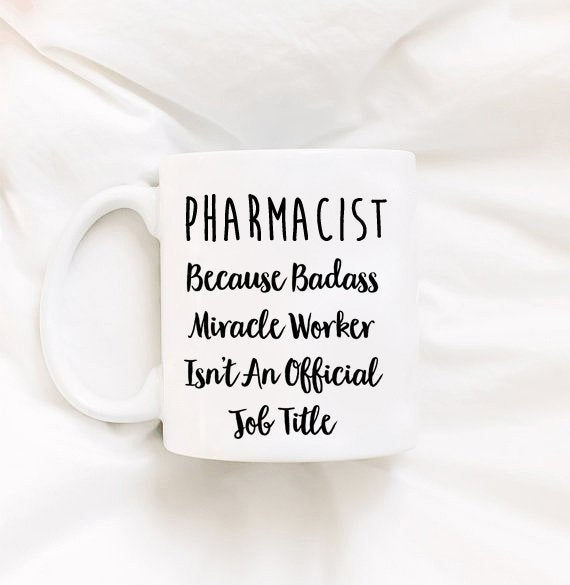 Pharmacist Gift Pharmacy Gift Gift For Her Gift Personalized Gift Gifts for Pharmacist Mugs Cups Kitchenware Funny Sarcastic Gifts