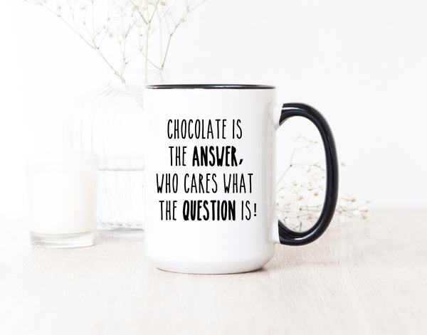 Best Chocolate Gifts - Chocolate Novelty Gifts - Chocolate Lovers Gifts - Funny Sarcastic Mugs - Office Mugs - Work Mugs - Mom Mug Gifts