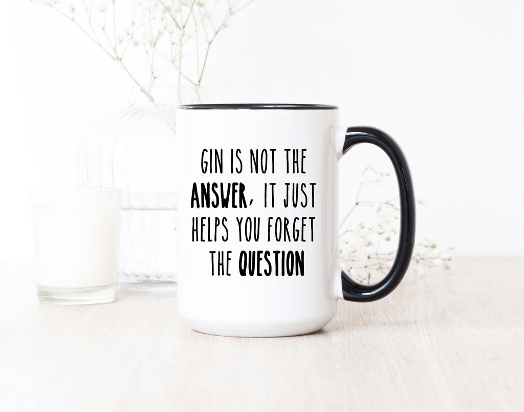 Gin Gifts - Gin Novelty Gifts - Funny Gin Gifts - Gin Lovers Gifts - Funny Gin Mug - Gin Gift For Women - Gin Presents - Sarcastic Funny Mug