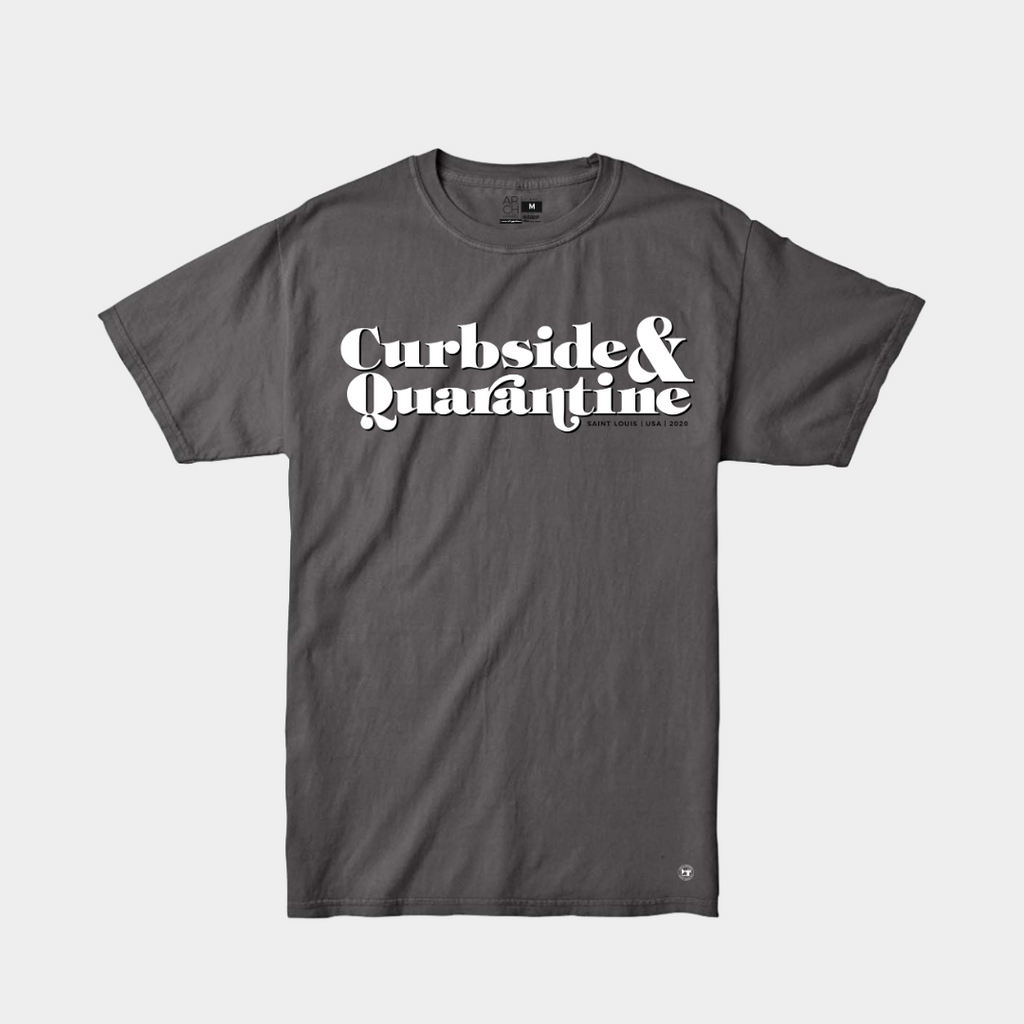 Curbside and Quarantine Tee