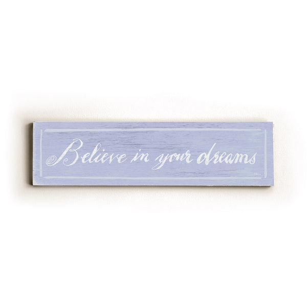0002-8192-Believe in your Dreams Wood Wall Decor by FLAVIA