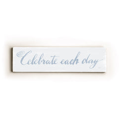 0002-8196-Celebrate Each Day Wood Wall Decor by FLAVIA