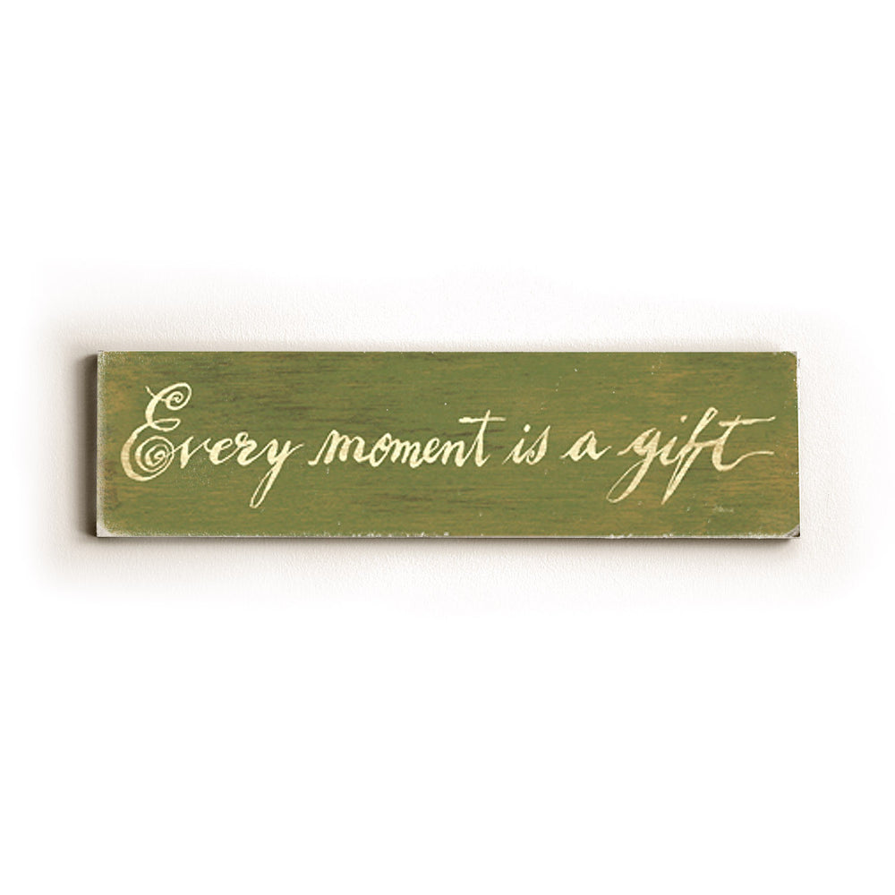 Every Moment is a Gift Wood Wall Decor by FLAVIA