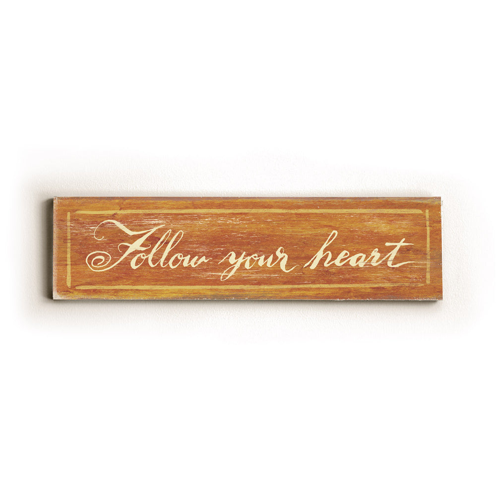 Follow your Heart Wood Wall Decor by FLAVIA