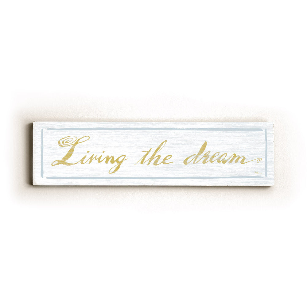 LIving the Dream Wood Wall Decor by FLAVIA