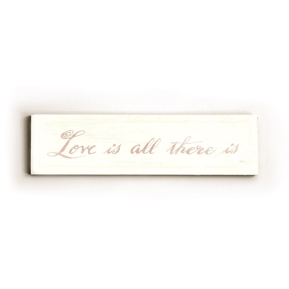 Love is all There is Wood Wall Decor by FLAVIA