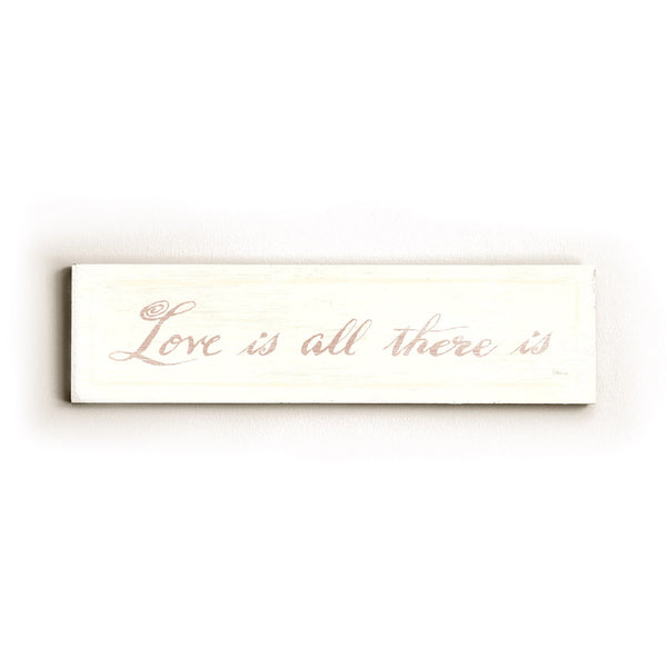 0002-8214-Love is all There is Wood Wall Decor by FLAVIA