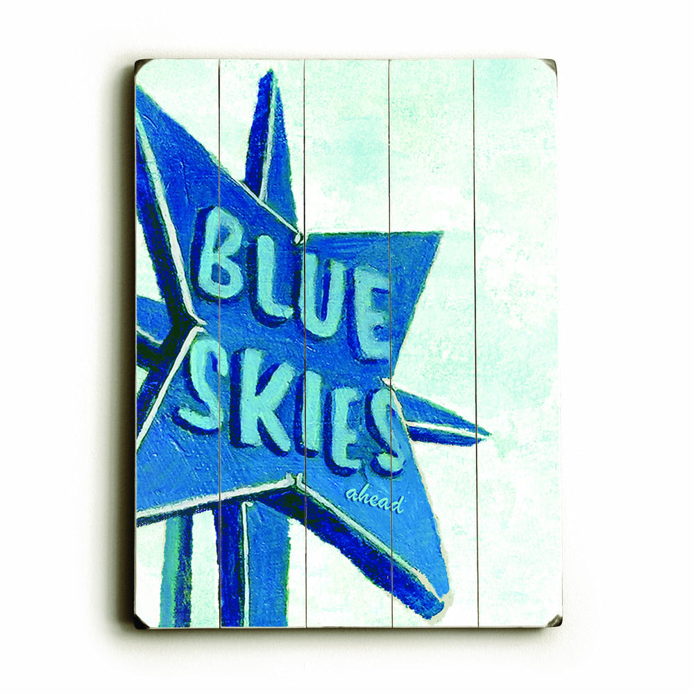 Blue Skies Wood Wall Decor by Lisa Weedn