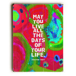 May You Live Wood Wall Decor by Lisa Weedn