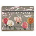 Reinvent Yourself Wood Wall Decor by Lisa Weedn