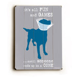 Dog is Good its all fun and games Wood Wall Decor