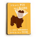 Dog is Good Its all fun and games small Wood Wall Decor