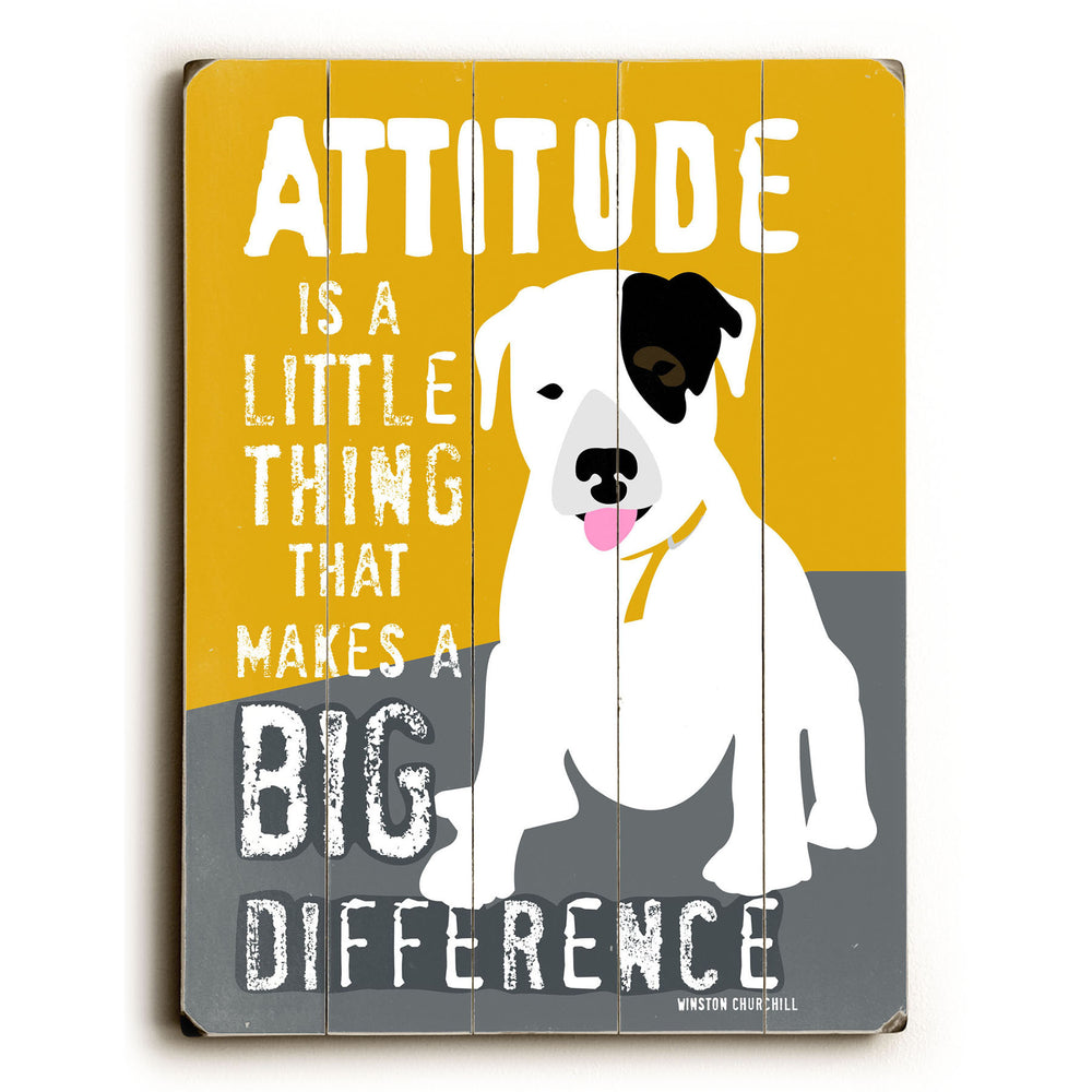 Attitude is a little thing Wood Wall Decor by Going Places 2
