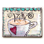 A little love in a cup Wood Wall Decor by Misty Diller