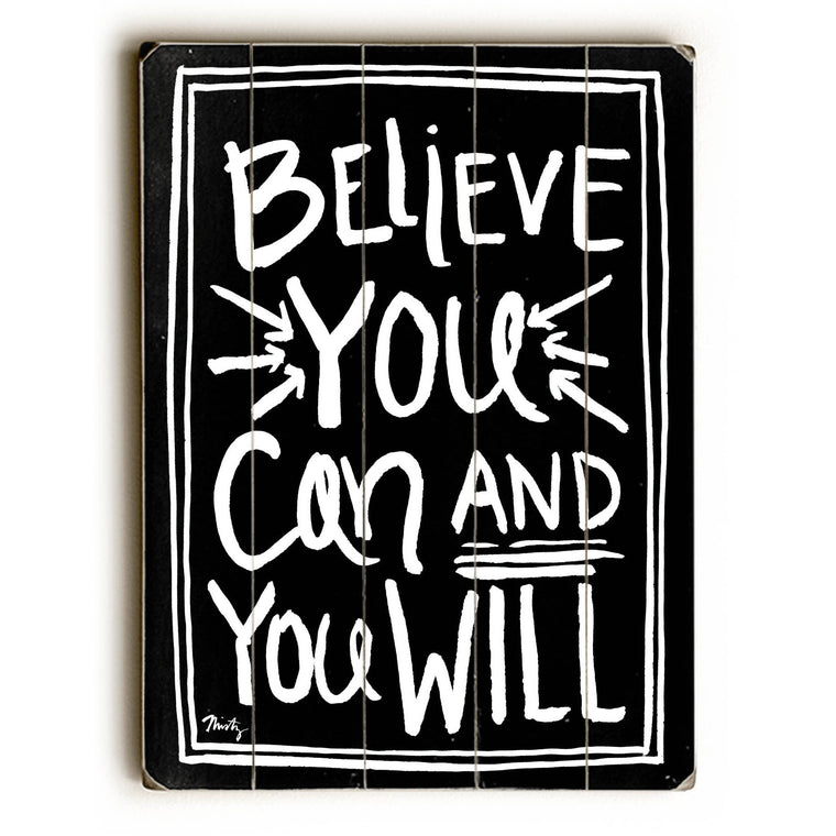 Believe You Can Wood Wall Decor by Misty Diller