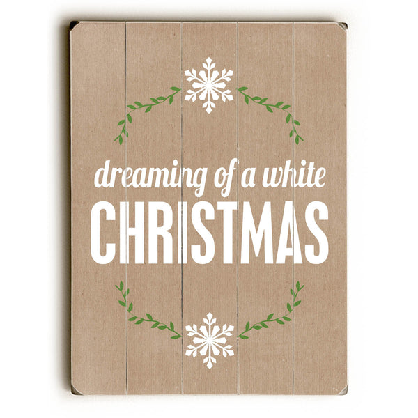 dreaming of a white Christmas - tan Wood Wall Decor by Cheryl Overton