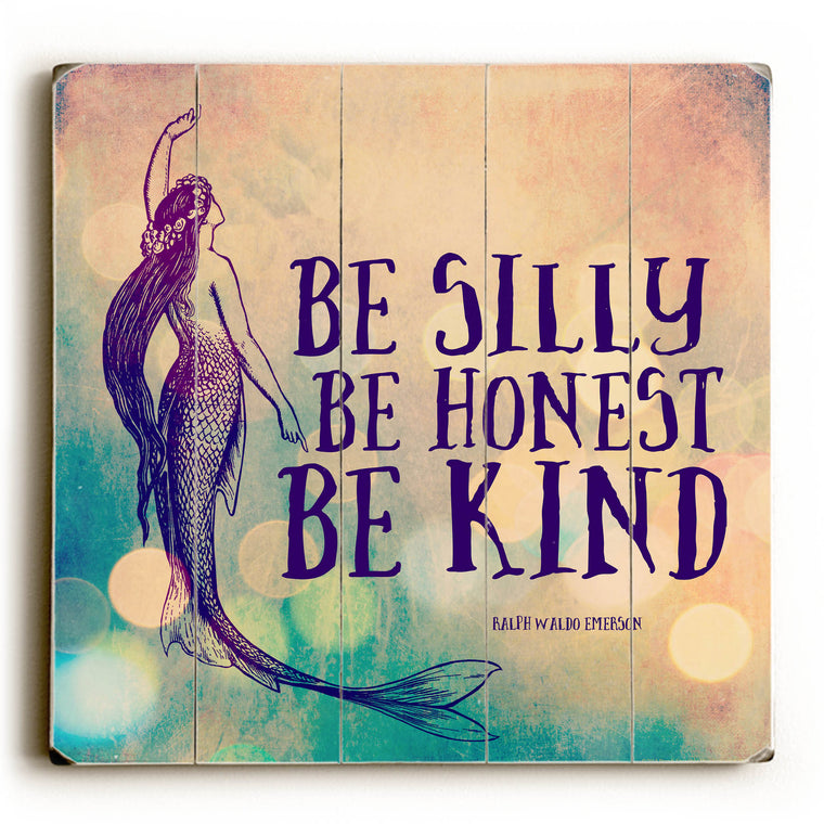 Be Silly Be Kind Wood Wall Art